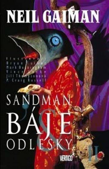 Gaiman Neil: Sandman 6 - Báje a odlesky II.