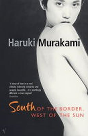 Murakami Haruki: South of the Border, West of the Sun