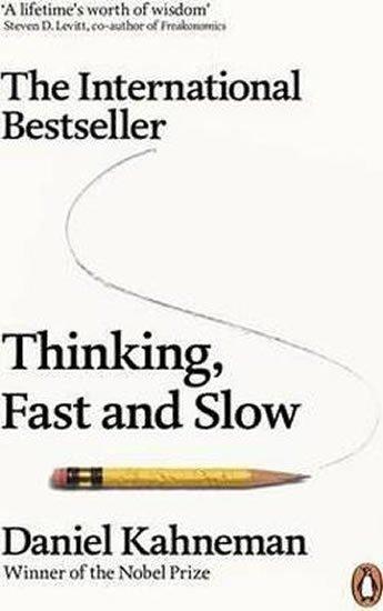 Kahneman Daniel: Thinking, Fast And Slow