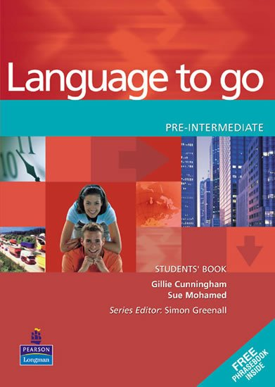 Cunningham Gillie: Language to Go Pre-Intermediate Students´ Book