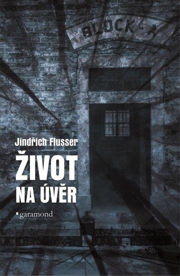 Flusser Jindřich: Život na úvěr