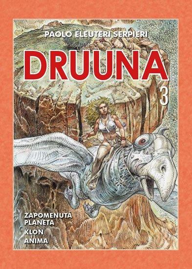 Eleuteri Serpieri Paolo: Druuna 3