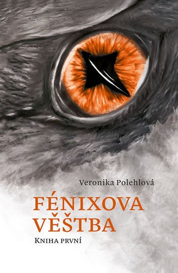 Polehlová Veronika: Fénixova věštba