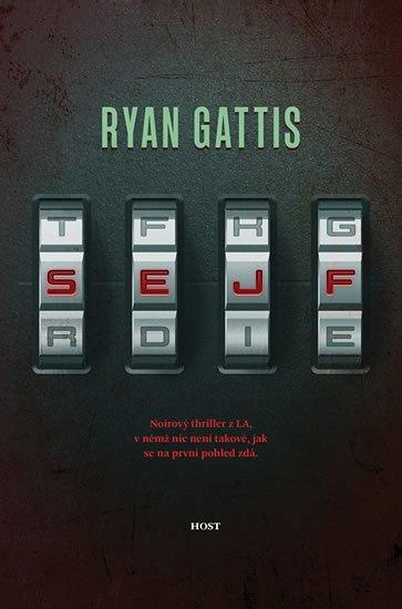 Gattis Ryan: Sejf