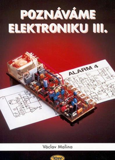 Malina Václav: Poznáváme elektroniku III.