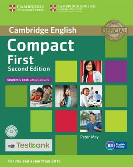May Peter: Compact First Student´s Book without Answers with CD-ROM with Testbank