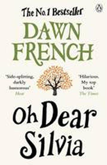 Frenchová Dawn: Oh Dear Silvia
