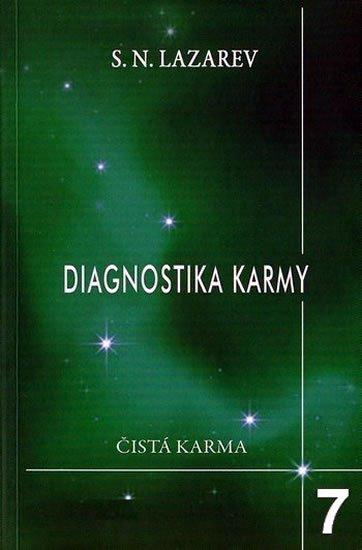 Lazarev S. N.: Diagnostika karmy 7 - Překonání citového štěstí