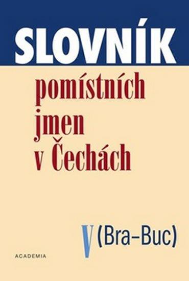 Matúšová Jana: Slovník pomístních jmen v Čechách V