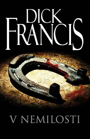 Francis Dick: V nemilosti
