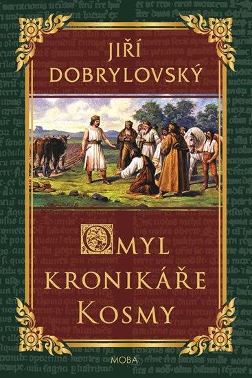 Dobrylovský Jiří: Omyl kronikáře Kosmy