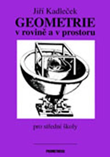 Kadleček Jiří: Geometrie v rovině a v prostoru