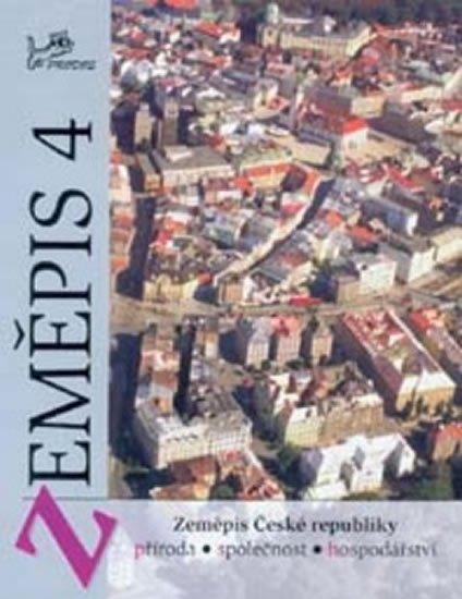 kolektiv autorů: Zeměpis 4 - Zeměpis České republiky