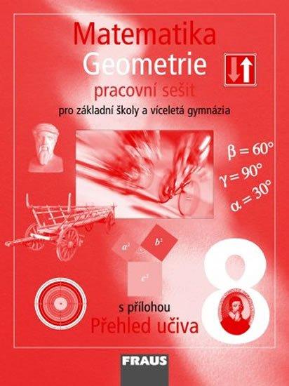 kolektiv autorů: Matematika 8 pro ZŠ a víceletá gymnázia - Geometrie - pracovní sešit