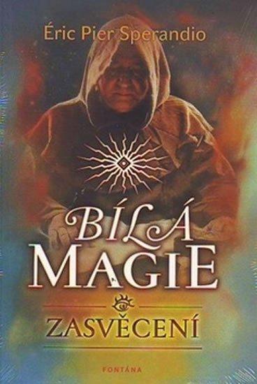 Sperandio Éric: Bílá magie