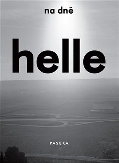 Helle Helle: Na dně