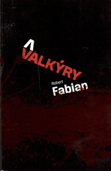 Fabian Robert: Valkýry