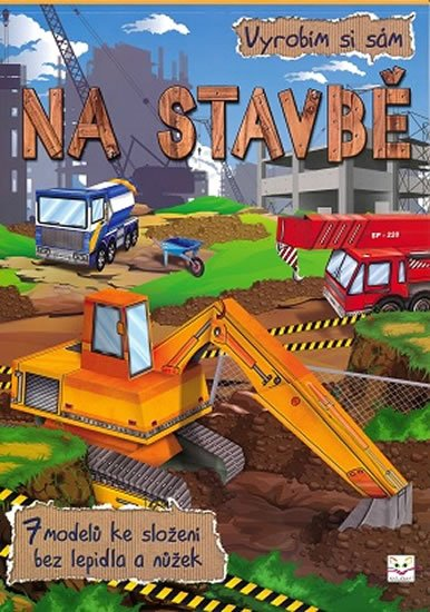 Brydak Piotr: Vyrobím si sám - Na stavbě