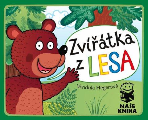 Hegerová Vendula: Zvířátka z lesa