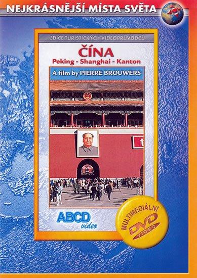 neuveden: Čína - Peking - Shanghai - Kanton - DVD