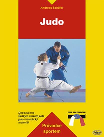 Schäfer Andreas: Judo - průvodce sportem