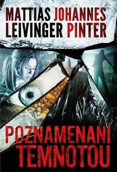 Leivinger Mattias, Pinter Johannes,: Poznamenaní temnotou