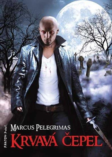 Pelegrimas Marcus: Skineři 1 - Krvavá čepel