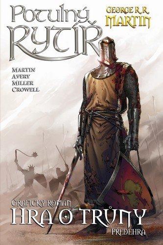 Martin George R. R.: Potulný rytíř - Hra o trůny