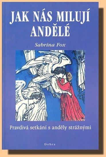 Fox Sabrina: Jak nás milují andělé