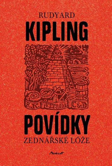Kipling Rudyard: Povídky zednářské lóže