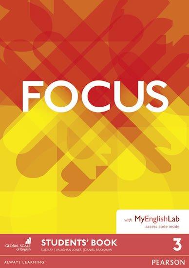 Jones Vaughan: Focus 3 Students´ Book w/ MyEnglishLab Pack