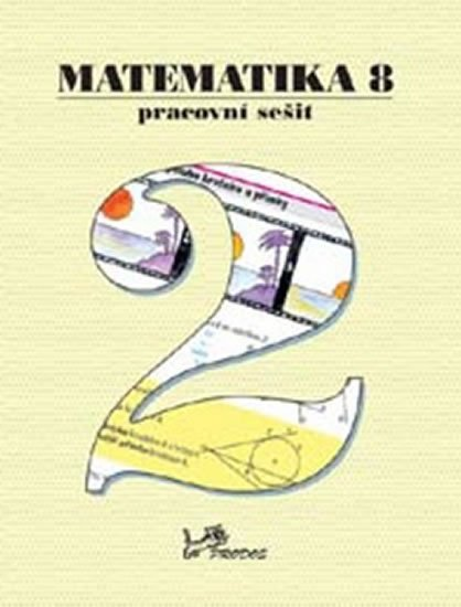 kolektiv autorů: Matematika 8 - Pracovní sešit 2