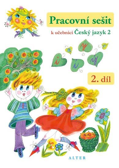 Bradáčová Lenka: Pracovní sešit k učebnici Český jazyk 2 / 2. díl