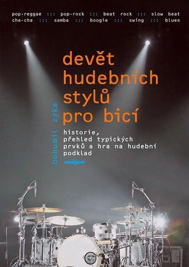 Zyka Bohumil: Devět hudebních stylů pro bicí nástroje + DVD