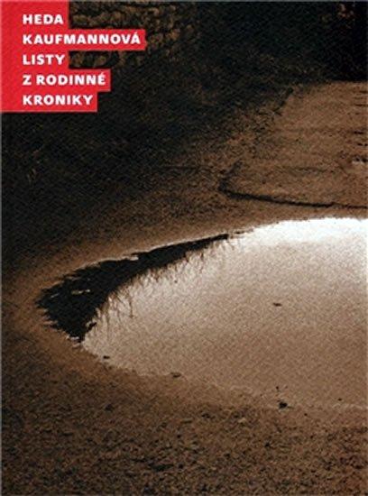 Kaufmannová Heda: Listy z rodinné kroniky