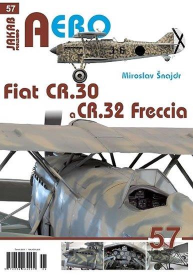 Šnajdr Miroslav: Fiat CR.30 a CR.32 Freccia