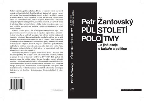 Žantovský Petr: Půlstoletí polotmy a jiné eseje o kultuře a politice