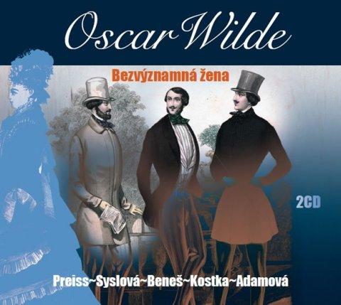 Wilde Oscar: Bezvýznamná žena - 2 CD