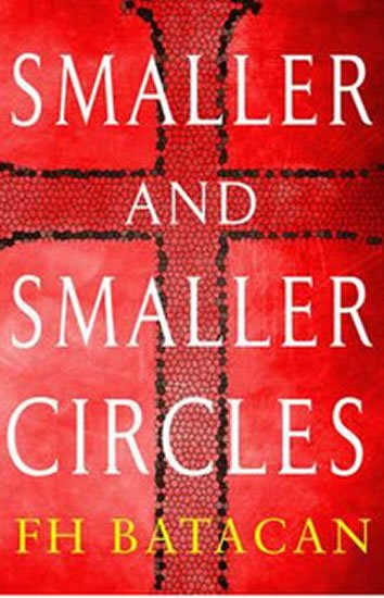 Batacan F.H.: Smaller and Smaller Circles