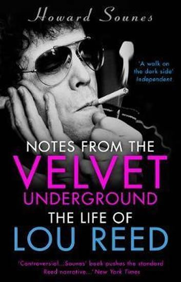 Sounes Howard: Velvet Underground