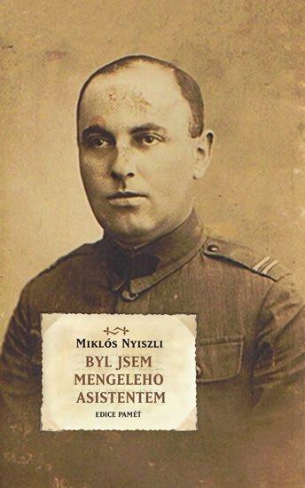 Nyiszli Miklós: Byl jsem Mengeleho asistentem