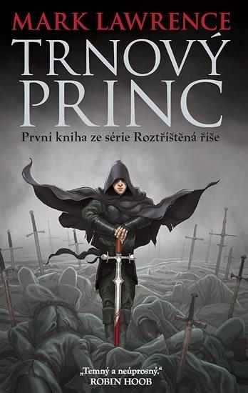 Lawrence Mark: Trnový princ