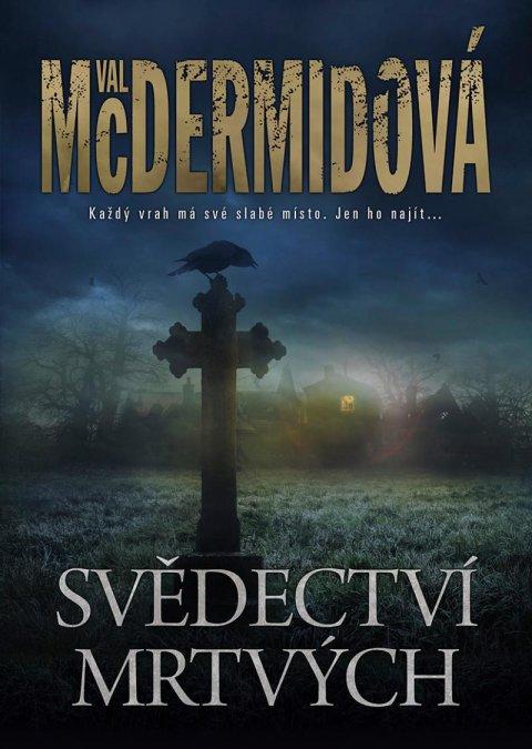 McDermidová Val: Svědectví mrtvých