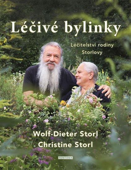 Storl Wolf-Dieter, Storl Christine: Léčivé bylinky - Léčitelství rodiny Storlovy