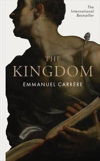 Carrere Emmanuel: The Kingdom