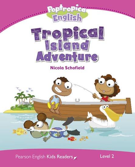 Schofield Nicola: PEKR   Level 2: Poptropica English Tropical Island Adventure