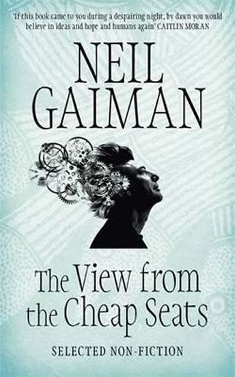 Gaiman Neil: The View from the Cheap Seats