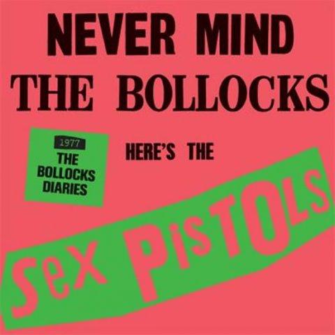 Sex Pistols: Never Mind the Bollocks:The Sex Pistols - 1977: The Bollocks Diaries