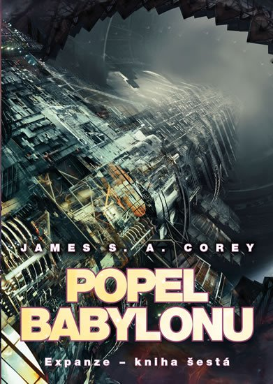 Corey James S. A.: Popel Babylonu - Expanze 6