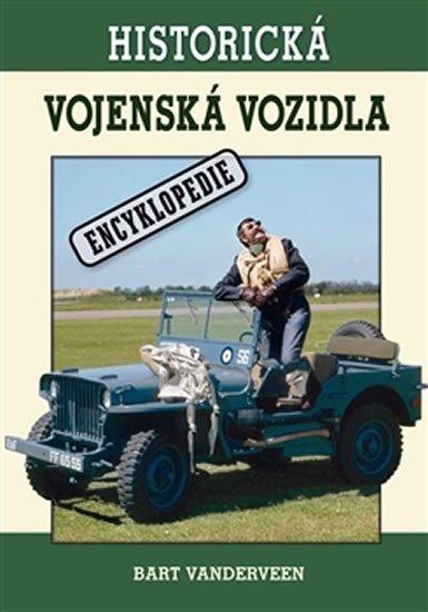 Vanderveen Bart: Historická vojenská vozidla